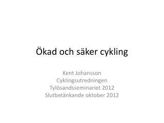 Ökad och säker cykling