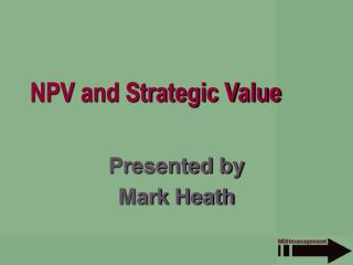 NPV and Strategic Value