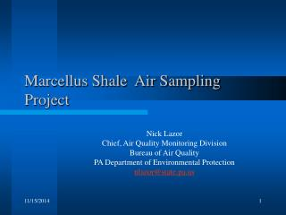 Marcellus Shale  Air Sampling Project