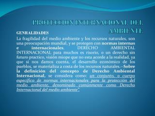 PROTECCION INTERNACIONAL DEL AMBIENTE