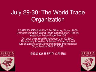 July 29-30: The World Trade Organization