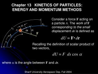 Chapter 13   KINETICS OF PARTICLES: ENERGY AND MOMENTUM METHODS