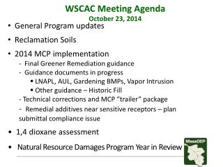 General Program updates   Reclamation Soils    2014 MCP implementation