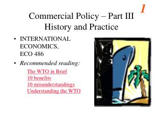 Commercial Policy – Part III History and Practice