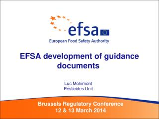 EFSA development of guidance documents Luc Mohimont  Pesticides Unit