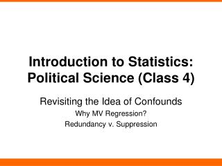 Introduction to Statistics: Political Science (Class 4)