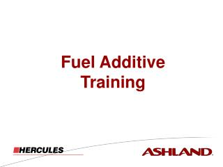 Fuel Additive  Training