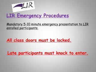 LIR Emergency Procedures