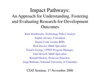 Impact Pathways:  An Approach for Understanding, Fostering and Evaluating Research-for-Development Outcomes