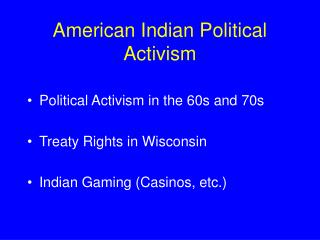 American Indian Political Activism