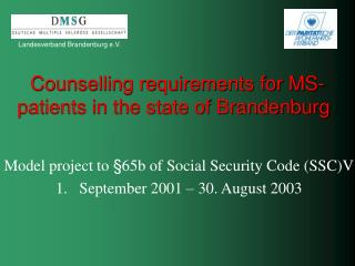Counselling requirements for MS- patients in the state of Brandenburg