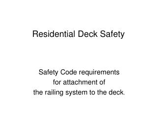 Residential Deck Safety