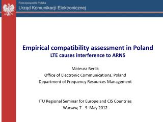 Empirical compatibility assessment in Poland LTE causes interference to ARNS