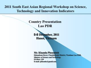 2011 South East Asian Regional Workshop on Science, Technology and Innovation Indicators