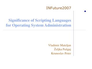 Significance of Scripting Languages for Operating System Administration
