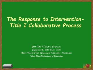 The Response to Intervention-Title I Collaborative Process