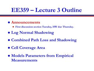 EE359 � Lecture 3 Outline
