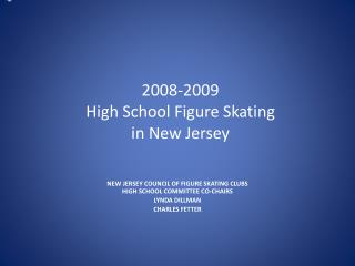 2008-2009 High School Figure Skating  in New Jersey