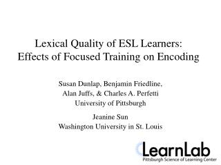 Lexical Quality of ESL Learners: Effects of Focused Training on Encoding