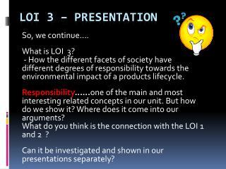 LOI 3 – Presentation