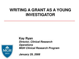 WRITING A GRANT AS A YOUNG INVESTIGATOR