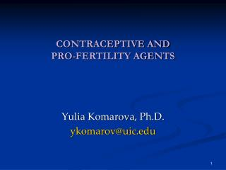 CONTRACEPTIVE AND  PRO-FERTILITY AGENTS