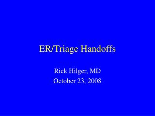 ER/Triage Handoffs