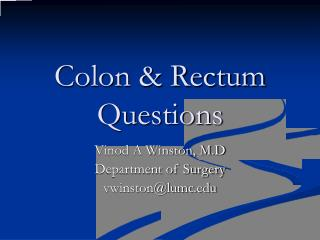 Colon & Rectum Questions