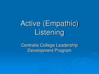 Active (Empathic) Listening