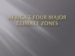 Africa's Four Major Climate Zones