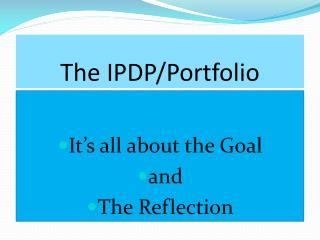 The  IPDP/Portfolio