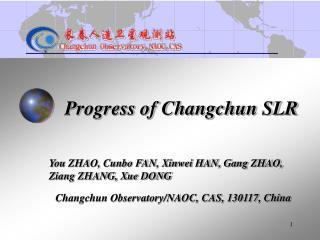 Progress of Changchun SLR