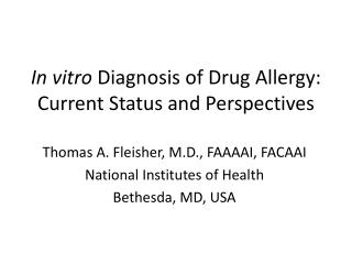 In vitro  Diagnosis of Drug Allergy: Current Status and Perspectives