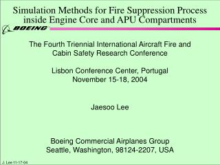 Simulation Methods for Fire Suppression Process  inside Engine Core and APU Compartments