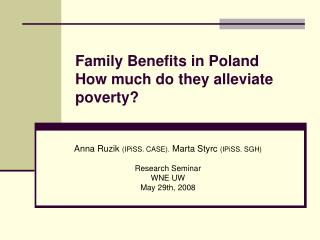 Family Benefits in Poland How much do they alleviate poverty?
