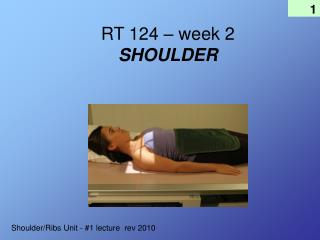 RT 124 – week 2 SHOULDER