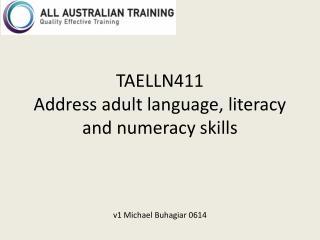 TAELLN411 Address adult language, literacy and numeracy skills v1 Michael  Buhagiar  0614