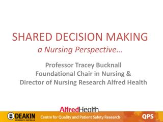 SHARED DECISION MAKING a Nursing Perspective�