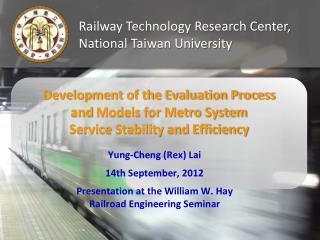 Yung-Cheng (Rex) Lai 14th September, 2012