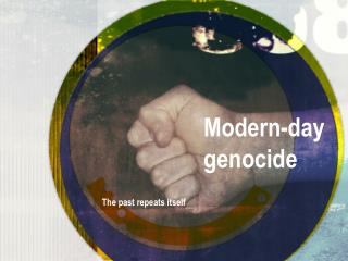 Modern-day genocide