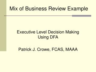 Mix of Business Review Example