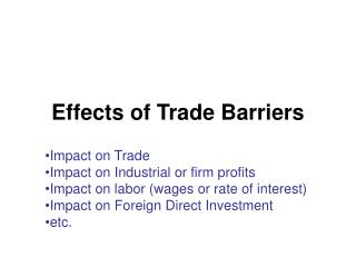 Effects of Trade Barriers