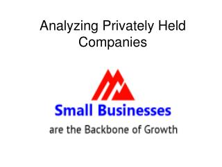 Analyzing Privately Held Companies