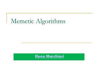 Memetic Algorithms