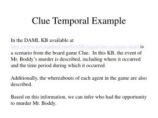 Clue Temporal Example