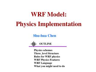 WRF Model: Physics Implementation
