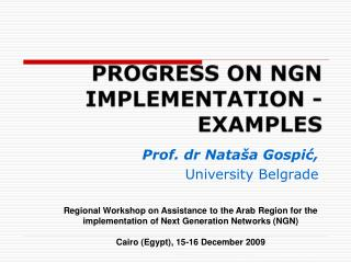 PROGRESS ON NGN IMPLEMENTATION -EXAMPLES