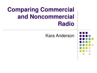 Comparing Commercial and Noncommercial Radio