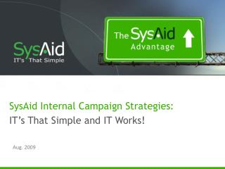 SysAid Internal Campaign Strategies: IT's That Simple and IT Works!