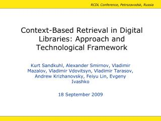 Context-Based Retrieval in Digital Libraries: Approach and Technological Framework